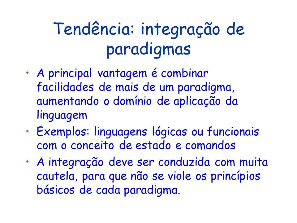 Tendência: integração de paradigmas