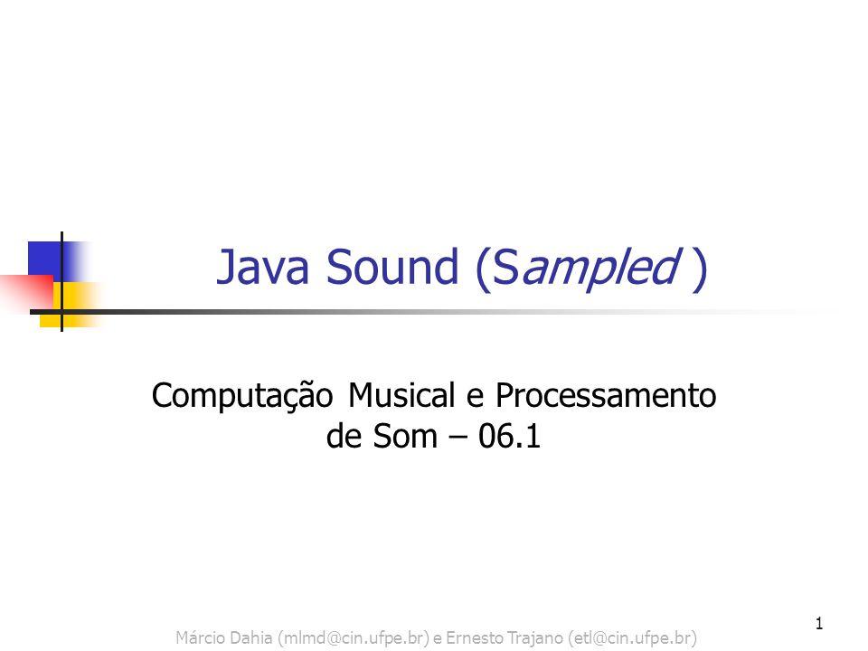 Computação Musical e Processamento de Som – 06.1