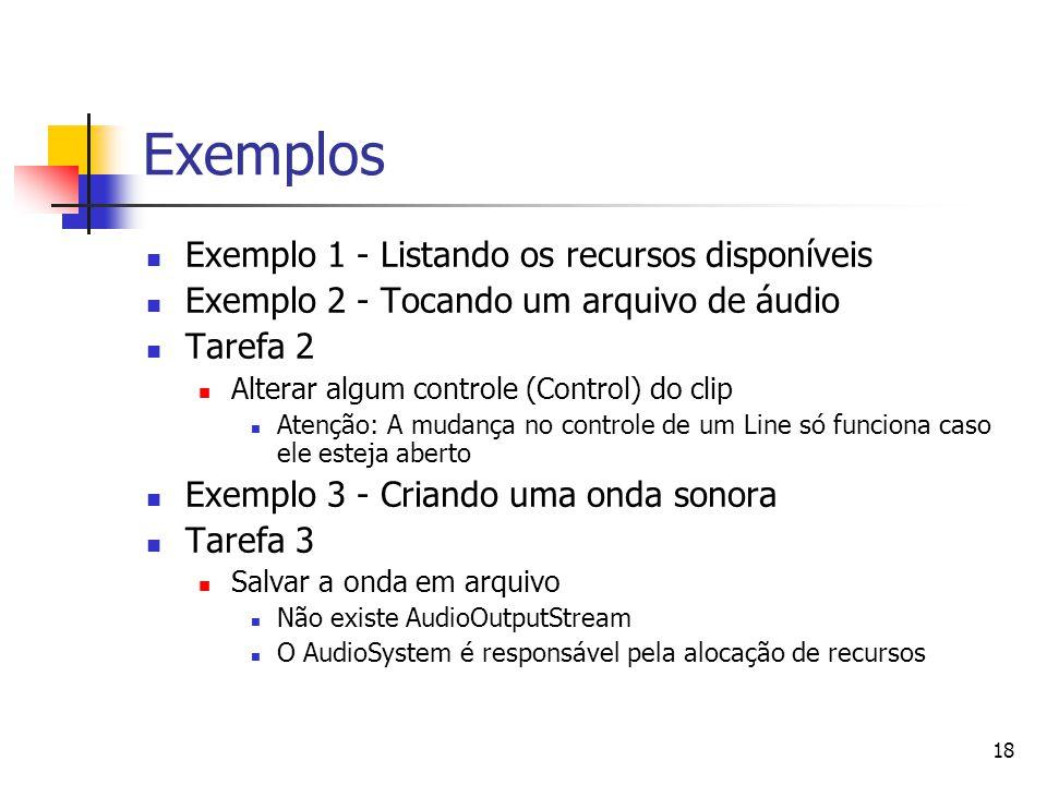Exemplos Exemplo 1 - Listando os recursos disponíveis