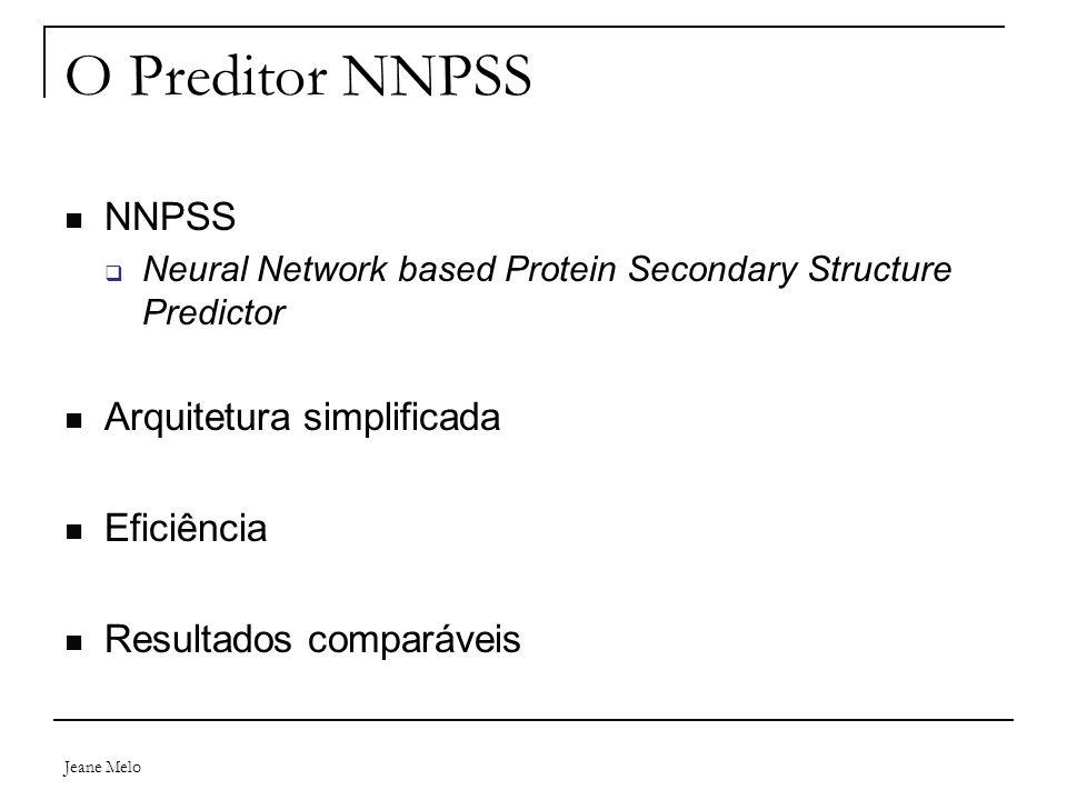 O Preditor NNPSS NNPSS Arquitetura simplificada Eficiência