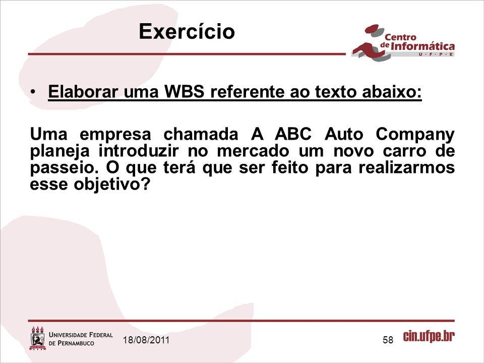 Exercício Elaborar uma WBS referente ao texto abaixo:
