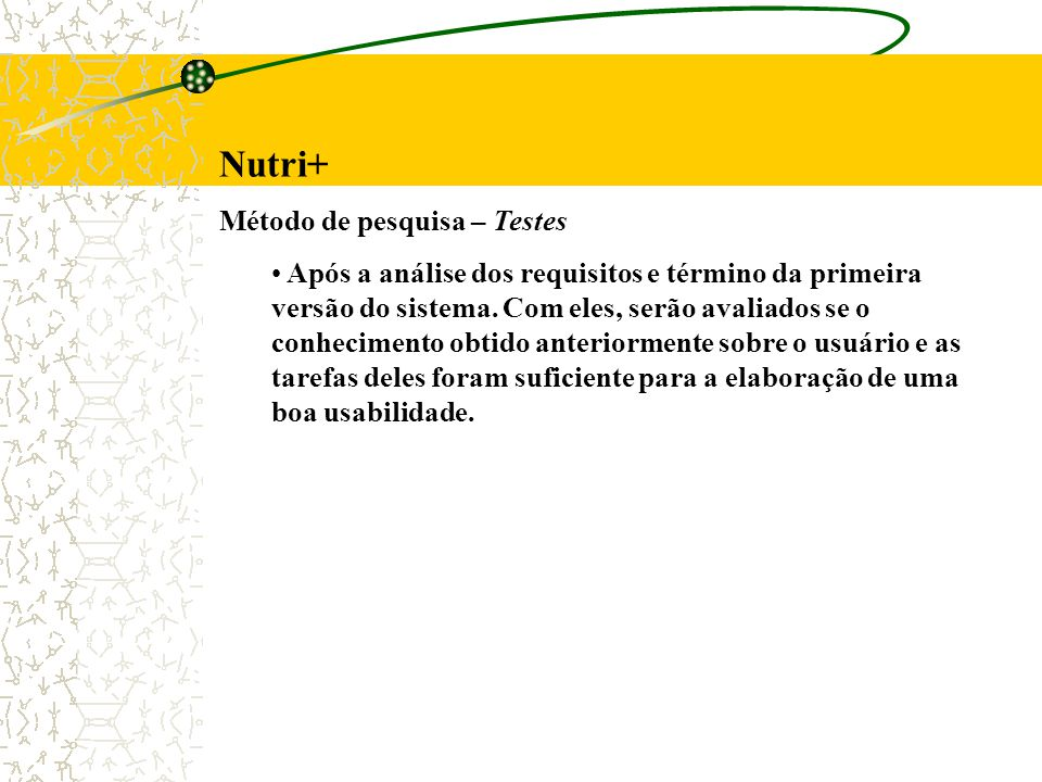 Nutri+ Método de pesquisa – Testes