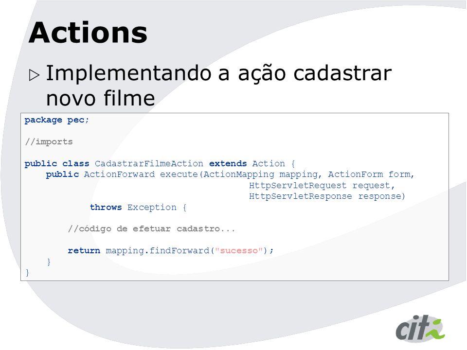 Actions Implementando a ação cadastrar novo filme package pec;