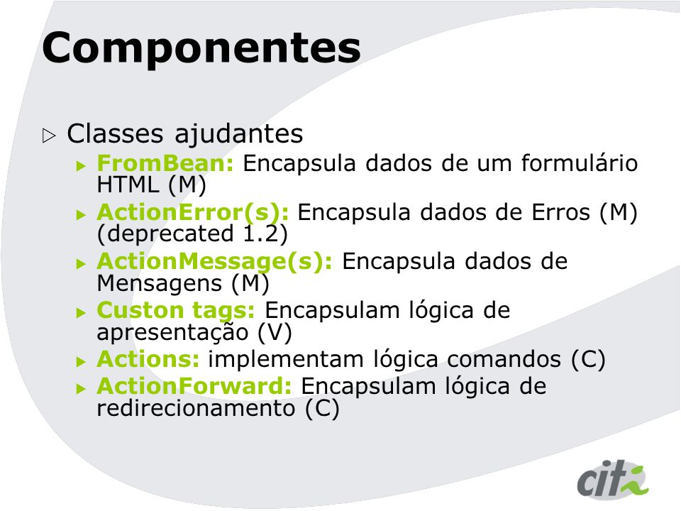 Componentes Classes ajudantes