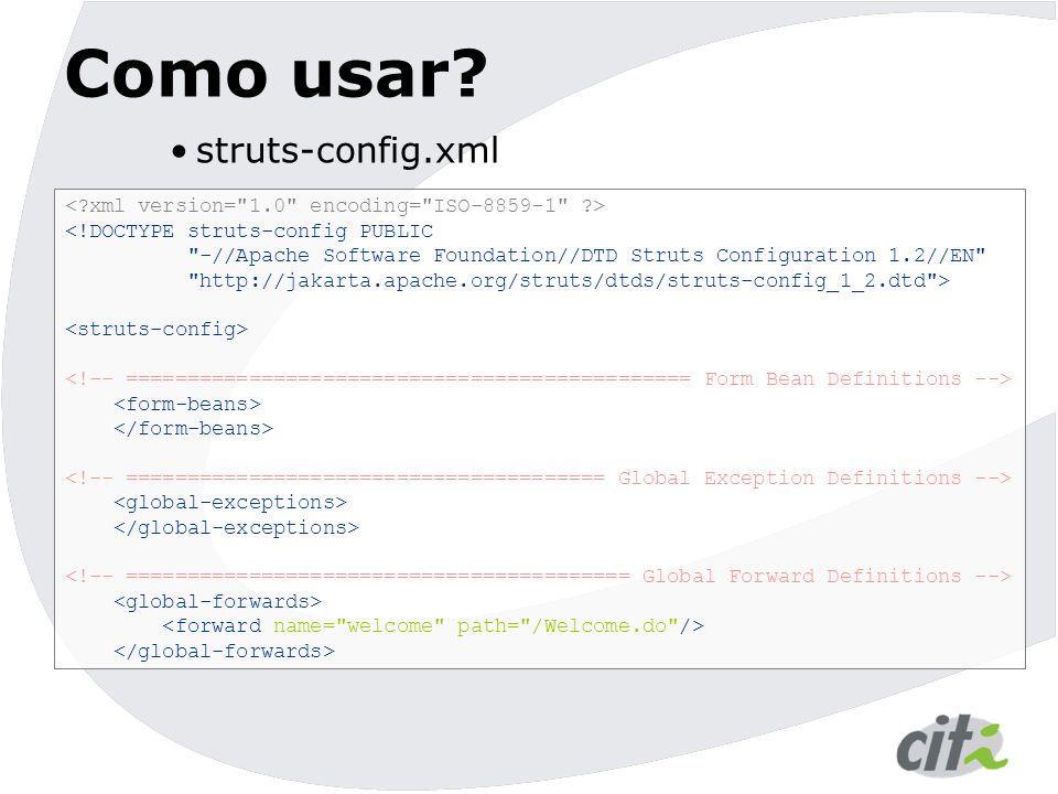 Como usar struts-config.xml