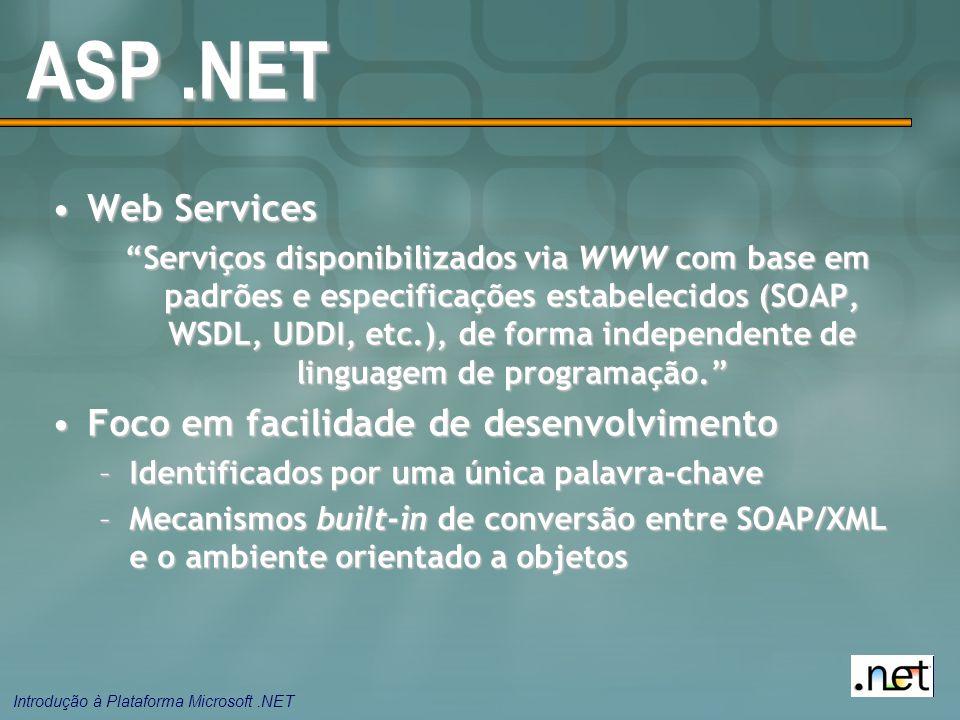 ASP .NET Web Services Foco em facilidade de desenvolvimento