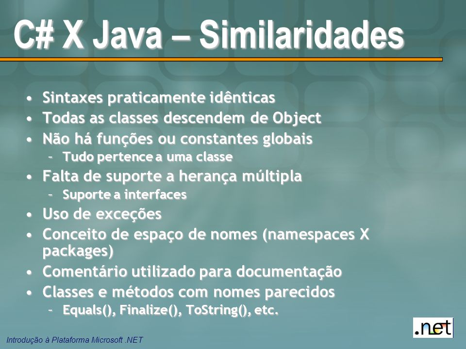 C# X Java – Similaridades