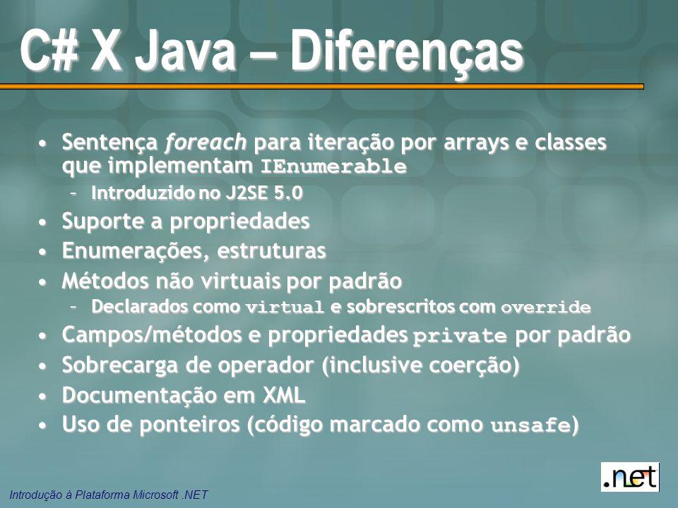 C# X Java – Diferenças Sentença foreach para iteração por arrays e classes que implementam IEnumerable.