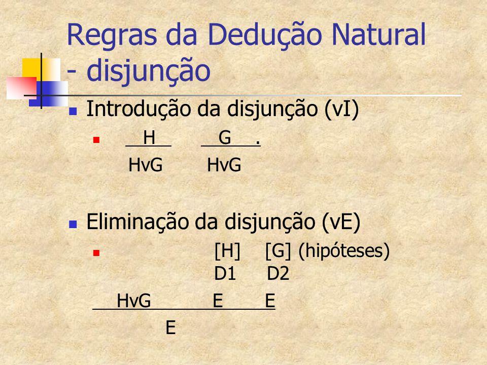 Regras da Dedução Natural - disjunção