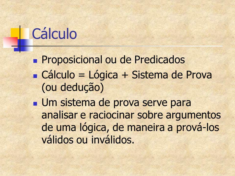 Cálculo Proposicional ou de Predicados