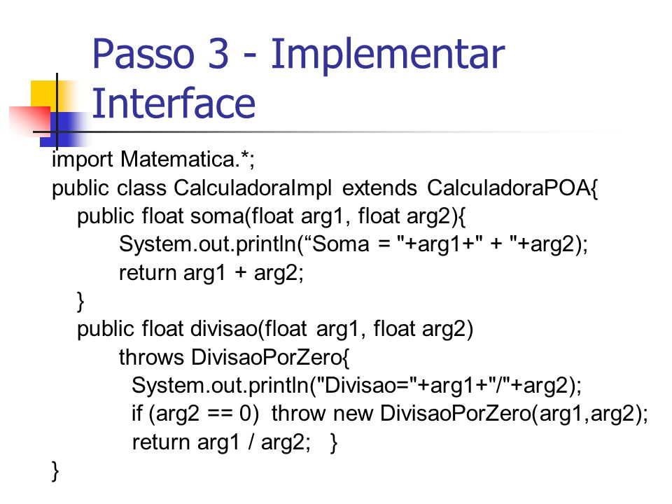 Passo 3 - Implementar Interface
