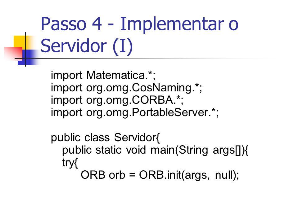 Passo 4 - Implementar o Servidor (I)