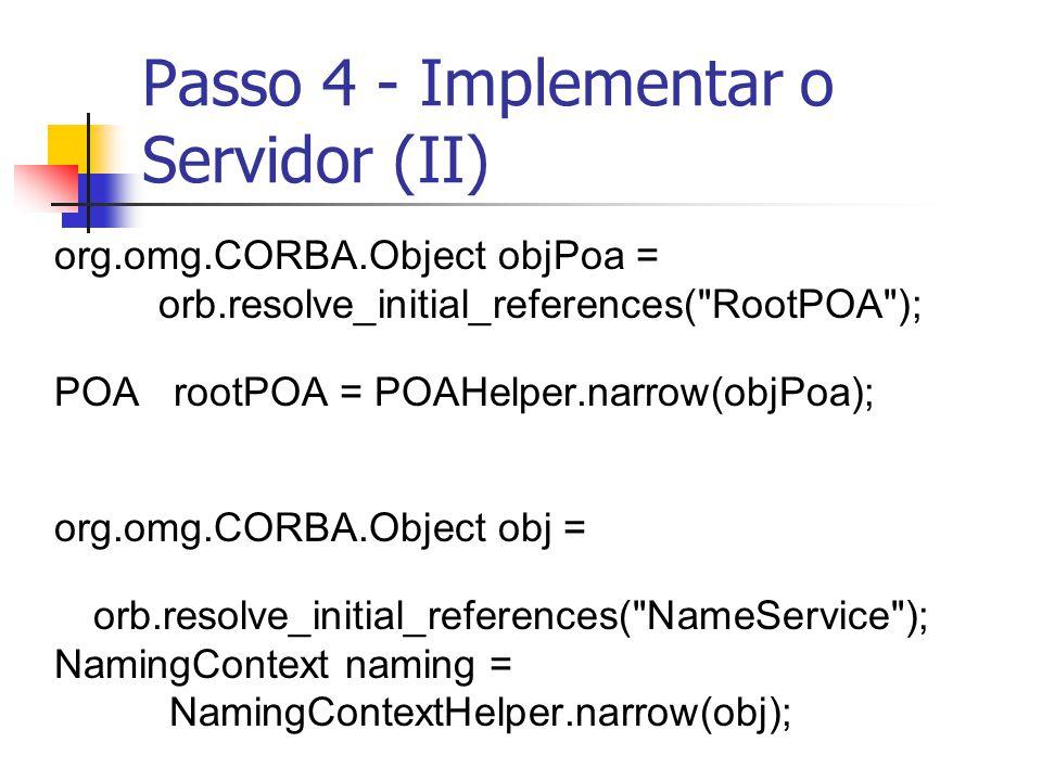 Passo 4 - Implementar o Servidor (II)
