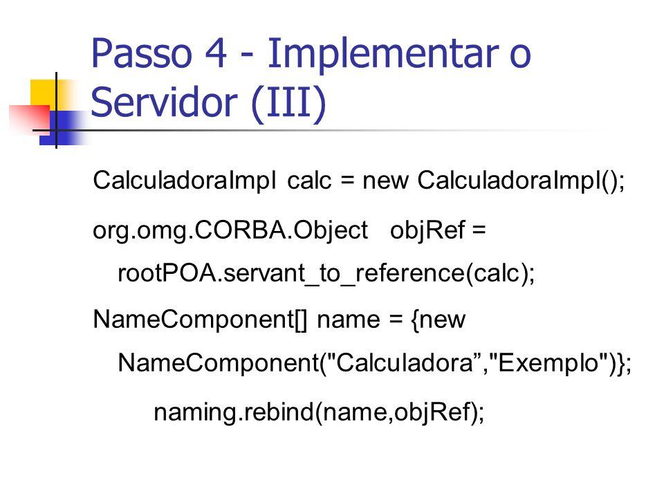 Passo 4 - Implementar o Servidor (III)
