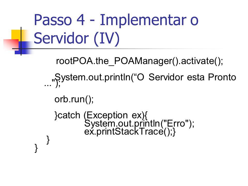 Passo 4 - Implementar o Servidor (IV)