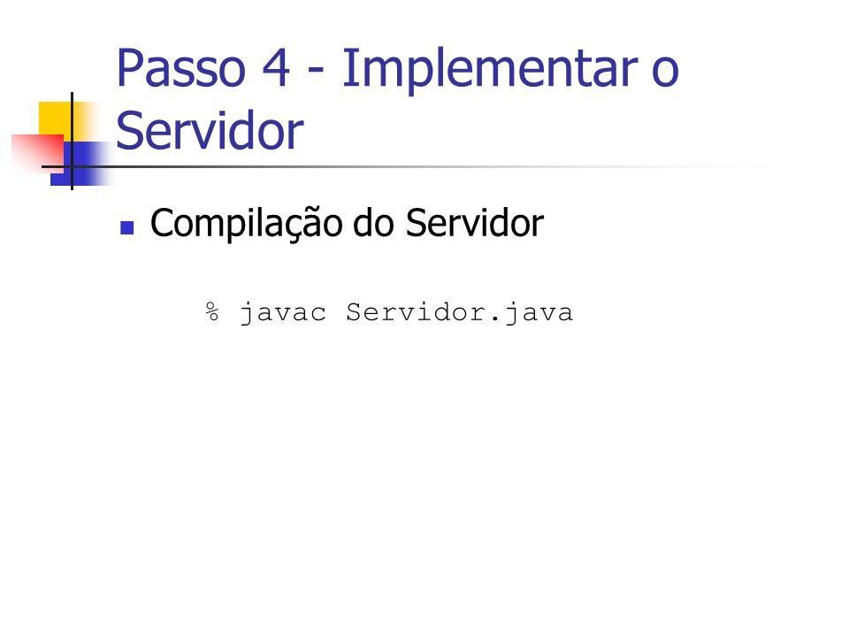 Passo 4 - Implementar o Servidor