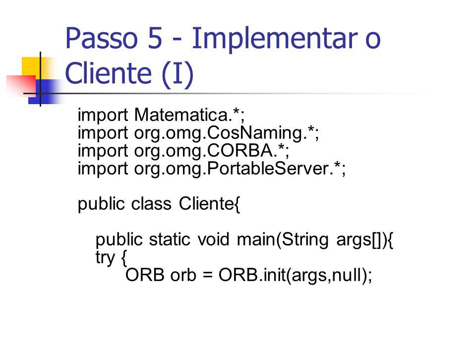 Passo 5 - Implementar o Cliente (I)