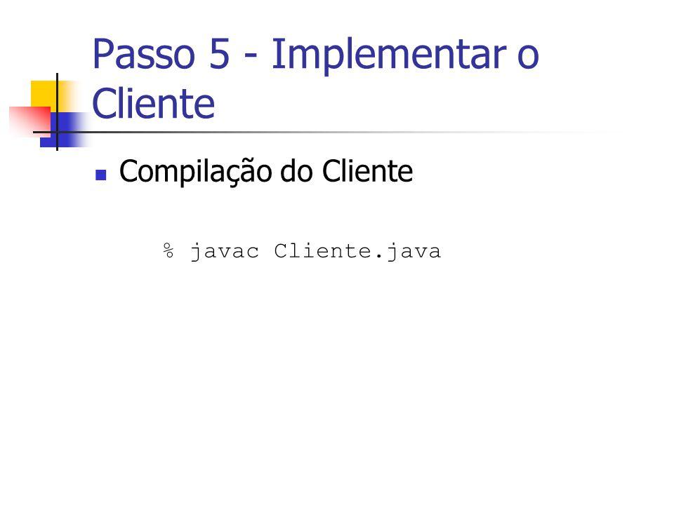 Passo 5 - Implementar o Cliente