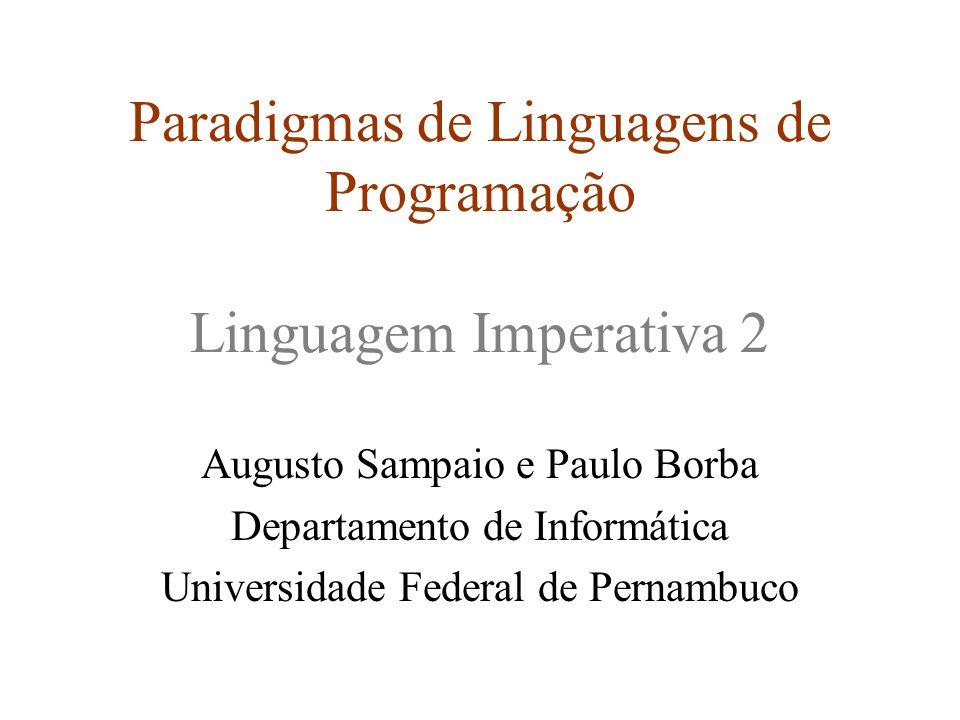 Paradigmas de Linguagens de Programação Linguagem Imperativa 2