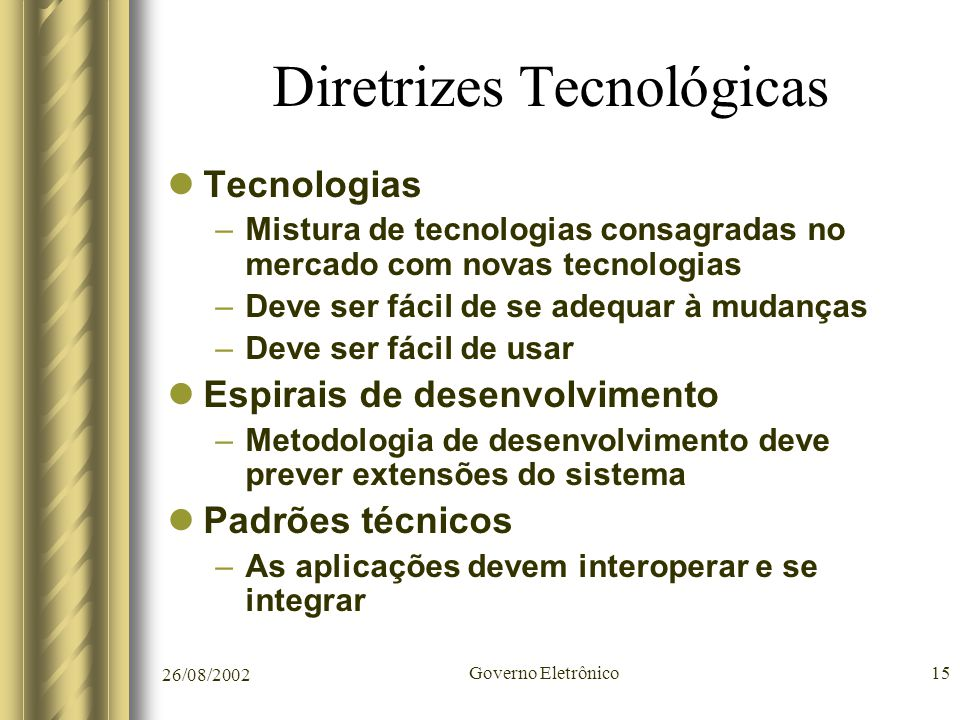 Diretrizes Tecnológicas