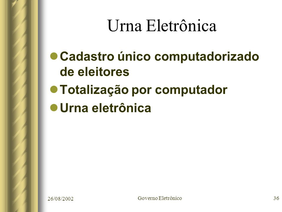 Urna Eletrônica Cadastro único computadorizado de eleitores