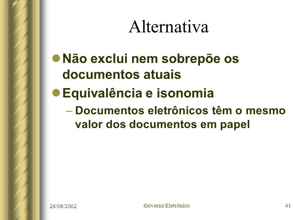 Alternativa Não exclui nem sobrepõe os documentos atuais