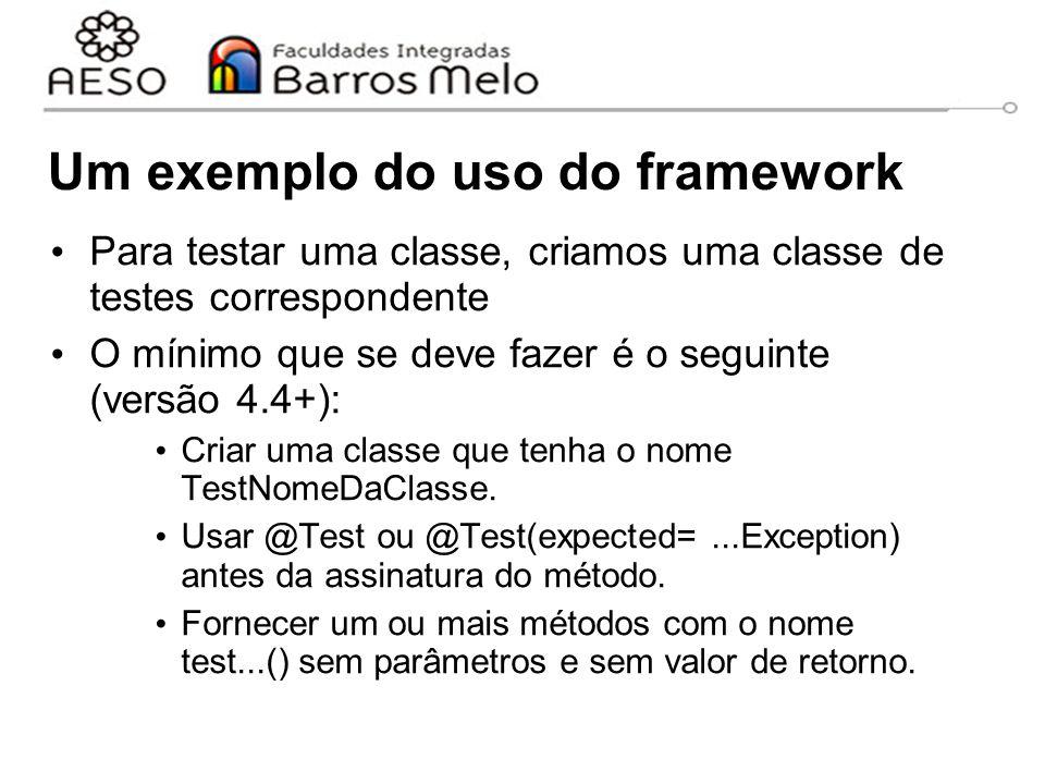 Um exemplo do uso do framework