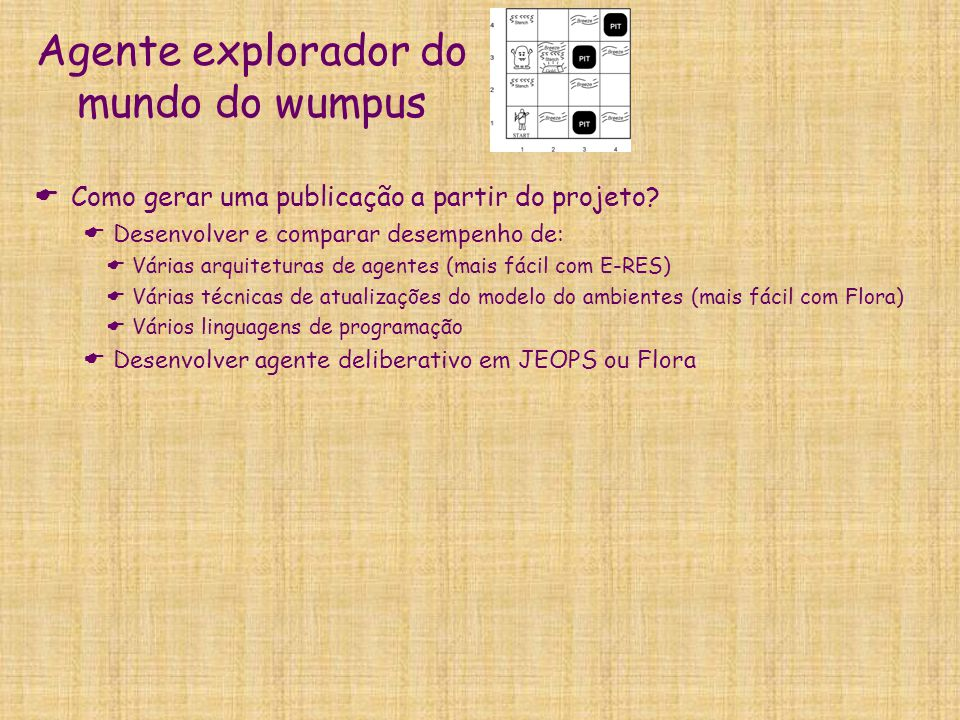 Agente explorador do mundo do wumpus