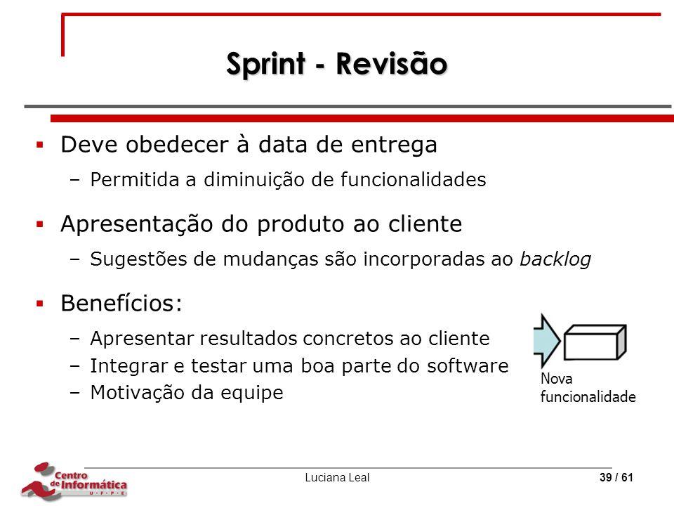 Sprint - Revisão Deve obedecer à data de entrega