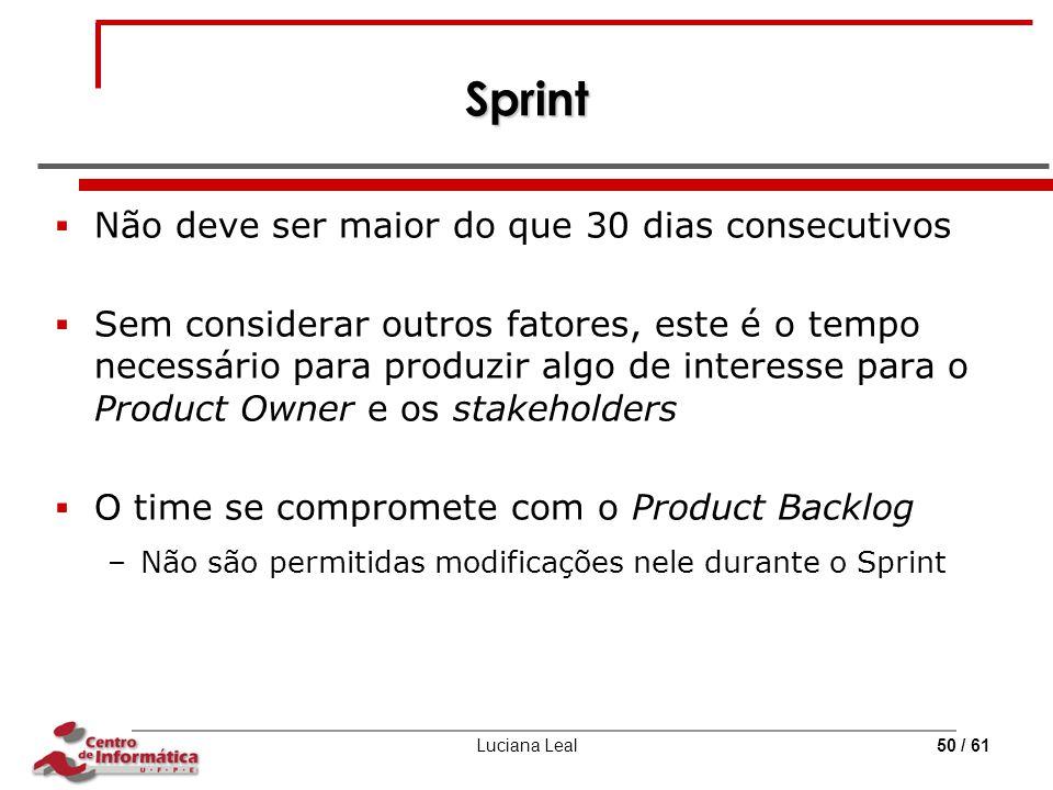 Sprint Não deve ser maior do que 30 dias consecutivos