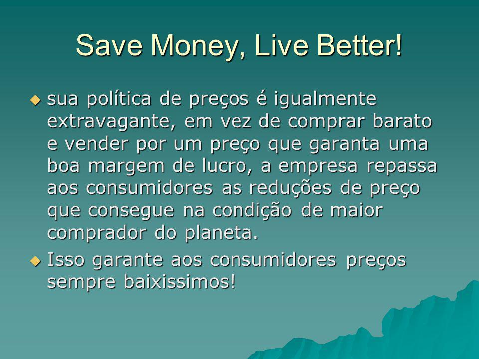 Save Money, Live Better!