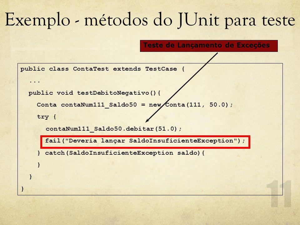 Exemplo - métodos do JUnit para teste