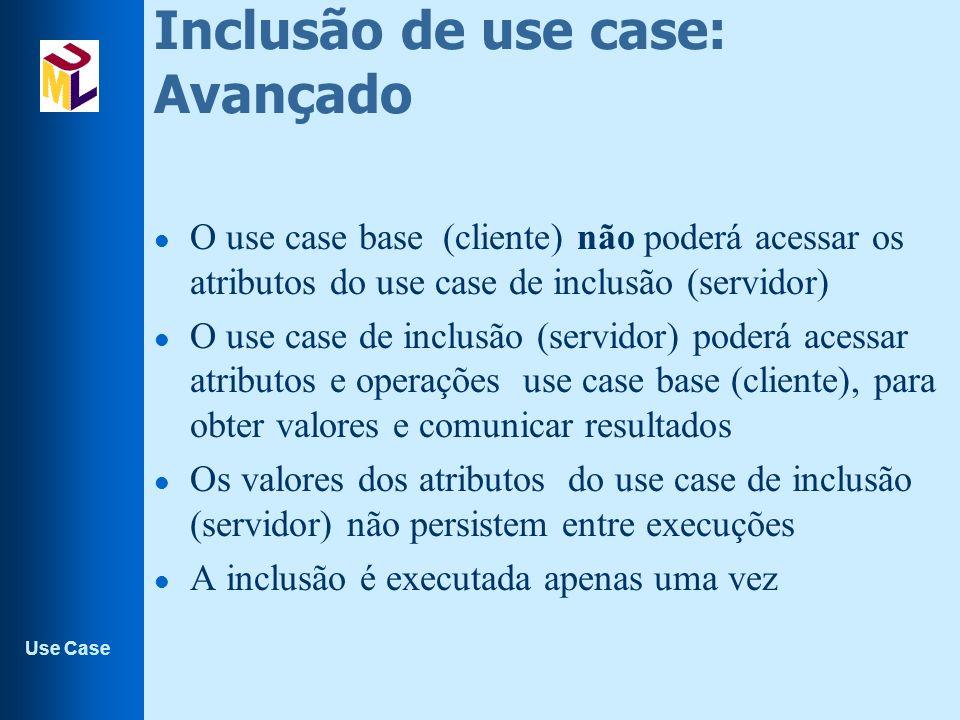 Inclusão de use case: Avançado