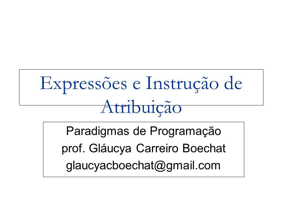 Expressões e Instrução de Atribuição