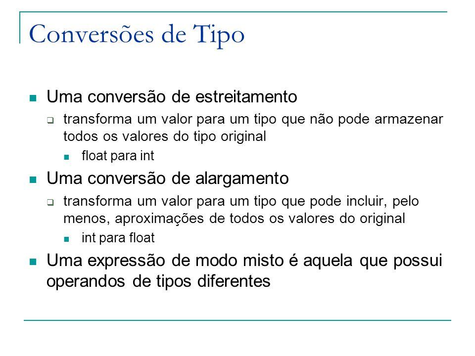 Conversões de Tipo Uma conversão de estreitamento