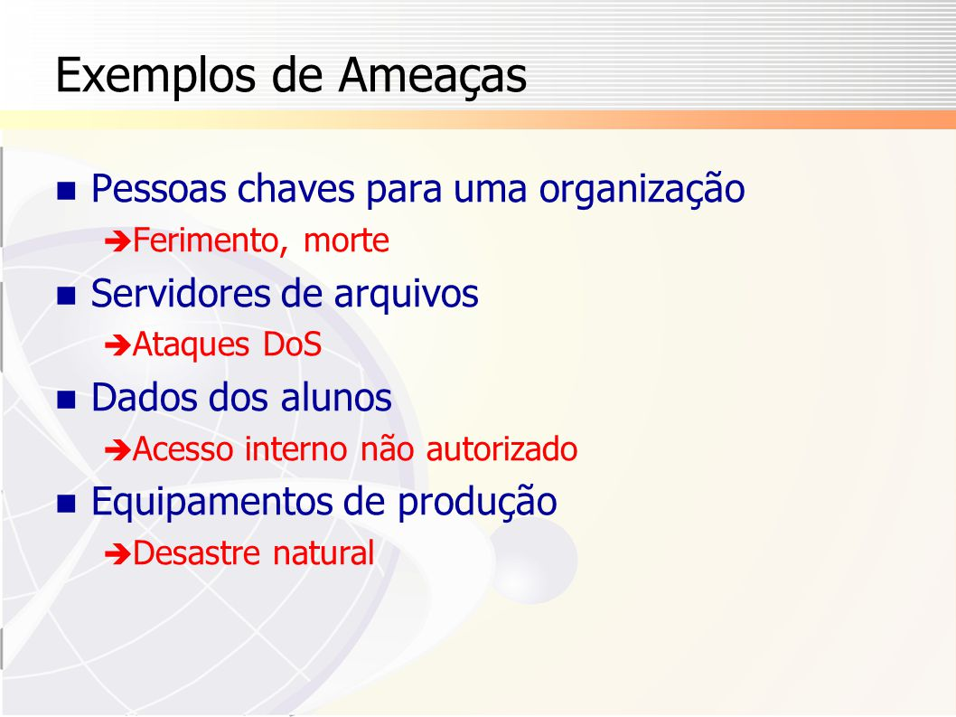 Exemplos de Ameaças Pessoas chaves para uma organização