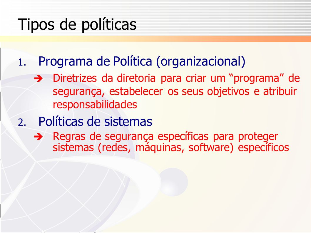 Tipos de políticas Programa de Política (organizacional)