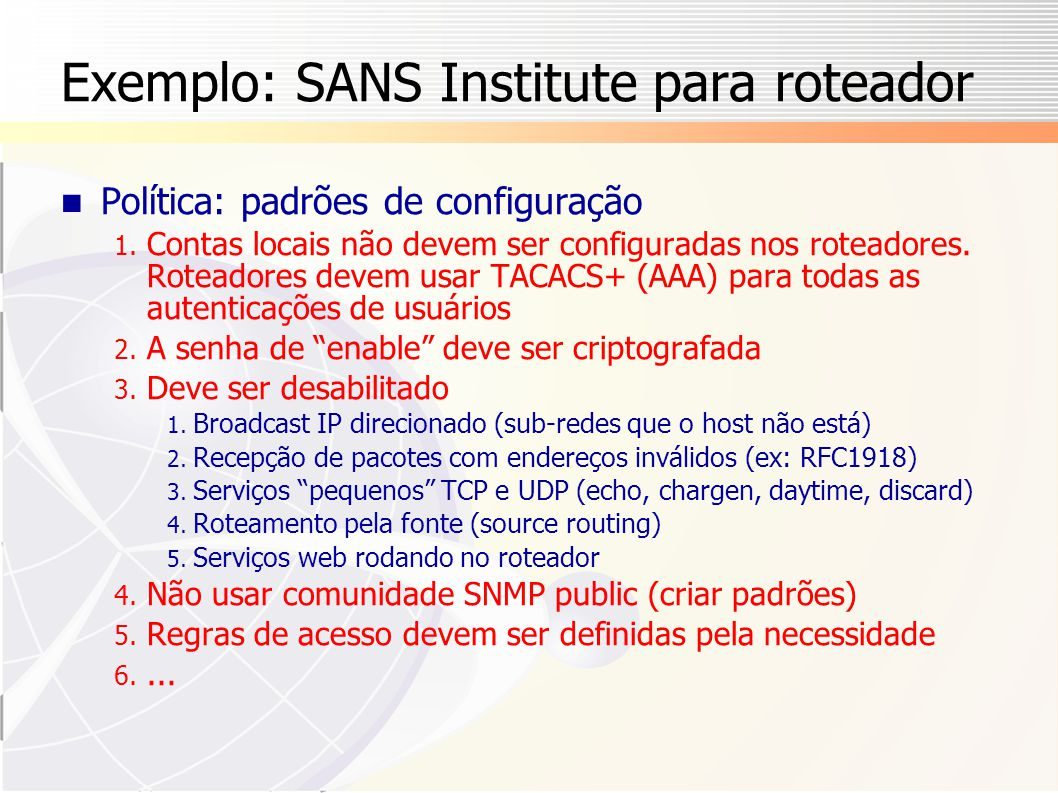 Exemplo: SANS Institute para roteador