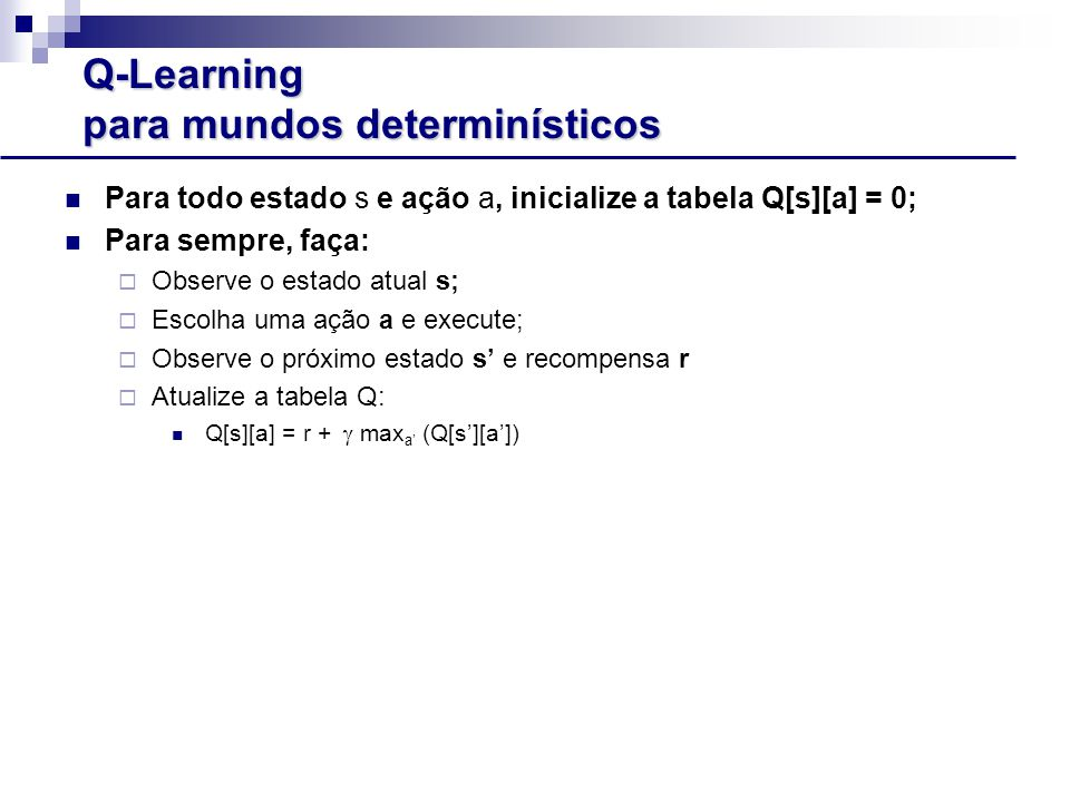 Q-Learning para mundos determinísticos