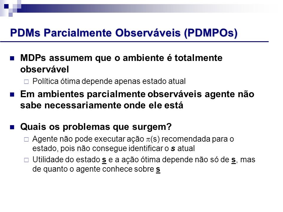PDMs Parcialmente Observáveis (PDMPOs)
