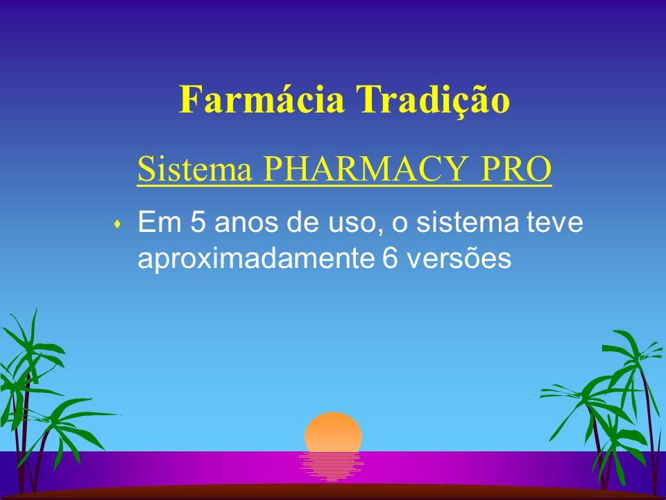 Farmácia Tradição Sistema PHARMACY PRO
