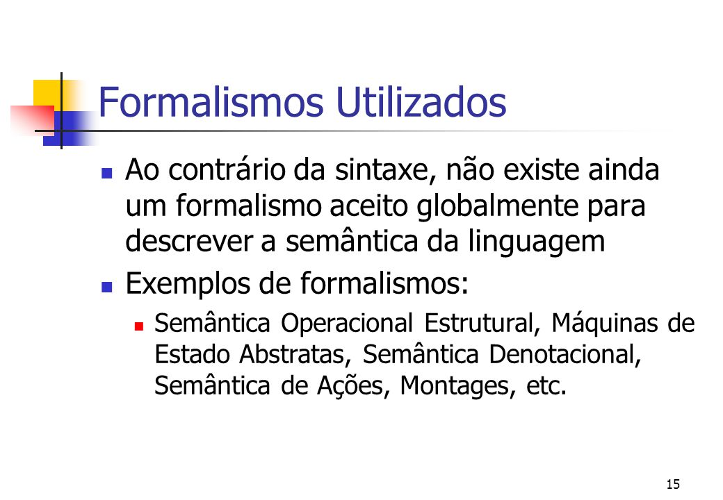 Formalismos Utilizados