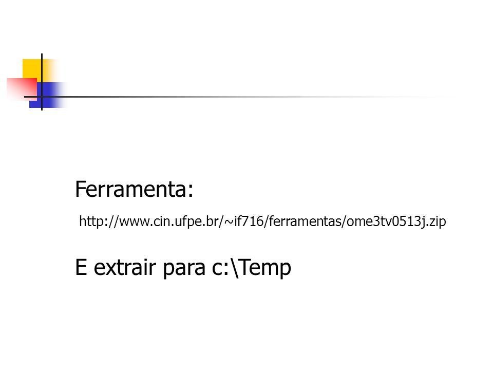 Ferramenta: E extrair para c:\Temp