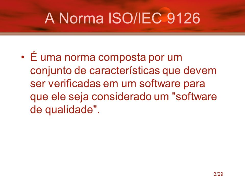 A Norma ISO/IEC 9126