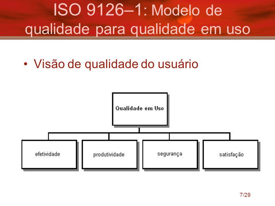 ISO 9126–1: Modelo de qualidade para qualidade em uso