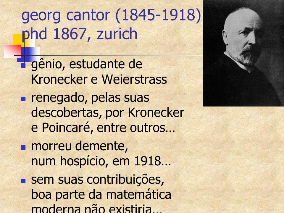 georg cantor (1845-1918) phd 1867, zurich