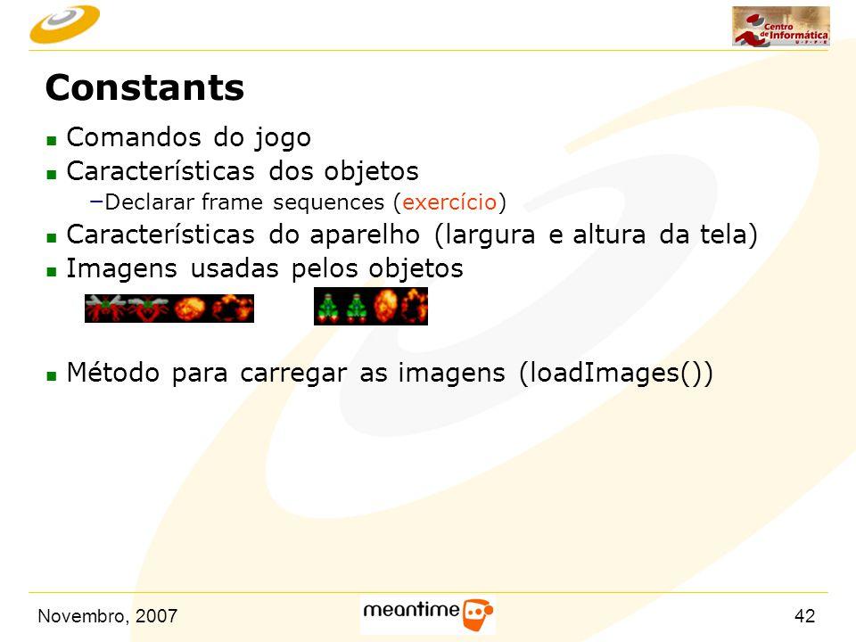 Constants Comandos do jogo Características dos objetos