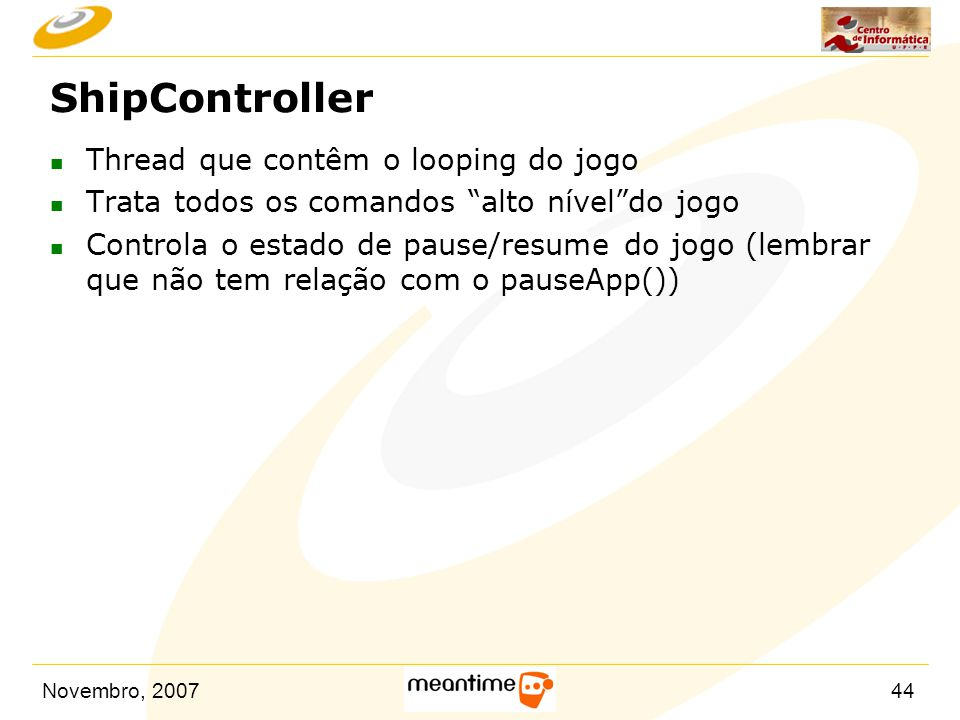 ShipController Thread que contêm o looping do jogo