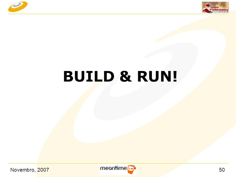 BUILD & RUN!