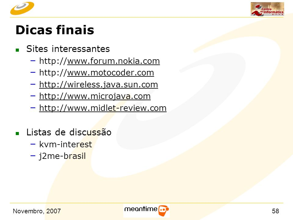 Dicas finais Sites interessantes Listas de discussão